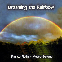 DREAMING THE RAINBOW
